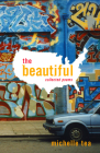 The Beautiful: Collected Poems Cover Image