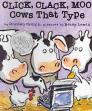 Click, Clack, Moo: Cows That Type (A Click Clack Book) Cover Image