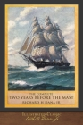 The Complete Two Years Before the Mast: Illustrated Classic Cover Image