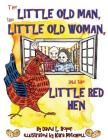 The Little Old Man, the Little Old Woman, and the Little Red Hen Cover Image