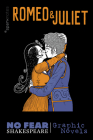 Romeo and Juliet (No Fear Shakespeare Graphic Novels), Volume 3 (No Fear Shakespeare Illustrated #3) Cover Image