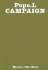 Pope.L: Campaign Cover Image