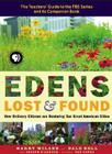 Edens Lost and Found: How Ordinary Citizens Are Restoring Our Great American Cities Cover Image