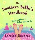 The Southern Belle's Handbook: Sissy LeBlanc's Rules to Live By Cover Image