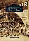 California State Fair (Images of America (Arcadia Publishing)) Cover Image