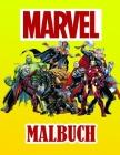 Marvel Malbuch: 50 lustige Malvorlagen über MARVEL für Kinder: neue und neueste hochwertige und Premium-Seiten. Cover Image