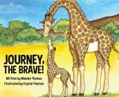 Journey, the Brave! Cover Image