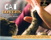 Cat Lovers Full-Color Pictures Book: The Definitive Visual Guide with Super Size High Quality Photos of Your Furry Best Friend Cover Image