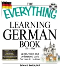 The Everything Learning German Book: Speak, write, and understand basic German in no time (Everything®) Cover Image