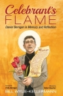 Celebrant's Flame: Daniel Berrigan in Memory and Reflection Cover Image