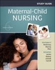 Study Guide for Maternal-Child Nursing Cover Image