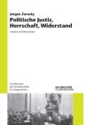 Politische Justiz, Herrschaft, Widerstand: Aufsätze Und Manuskripte Cover Image