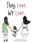 They Love, We Love. Cover Image