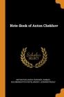 Note-Book of Anton Chekhov Cover Image
