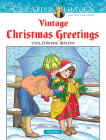 Creative Haven Vintage Christmas Greetings Coloring Book (Creative Haven Coloring Books) Cover Image