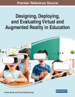 Designing, Deploying, and Evaluating Virtual and Augmented Reality in Education Cover Image