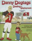 Danny Dogtags: Dealing with Deployment Cover Image