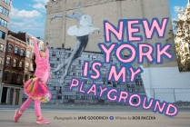 New York Is My Playground Cover Image