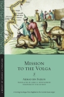 Mission to the Volga (Library of Arabic Literature #28) Cover Image