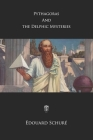 Pythagoras and the Delphic Mysteries Cover Image