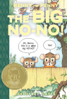 Benny and Penny in the Big No-No!: Toon Level 2 (Toon Books) Cover Image