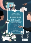 Crafting Meaningful Funeral Rituals: A Practical Guide Cover Image
