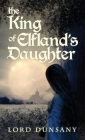 The King of Elfland's Daughter Cover Image