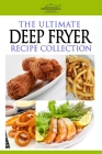 The Ultimate Deep Fryer Recipe Collection Cover Image
