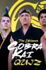 The Ultimate Cobra Kai Quiz: Cobra Kai Trivia Cover Image