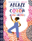 Ablaze with Color: A Story of Painter Alma Thomas Cover Image