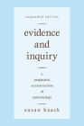 Evidence and Inquiry: A Pragmatist Reconstruction of Epistemology Cover Image