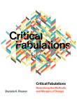 Critical Fabulations: Reworking the Methods and Margins of Design (Design Thinking) Cover Image