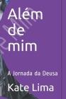 Além de mim: A Jornada da Deusa Cover Image