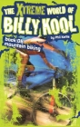 The Xtreme World of Billy Kool Book 6: Mountain Biking Cover Image