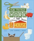 How Things Work in the House Cover Image