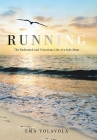 Running: The Redeemed and Victorious Life of a Solo Mum Cover Image