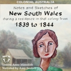 Notes and Sketches of New South Wales During a Residence in That Colony from 1839 to 1844 Cover Image