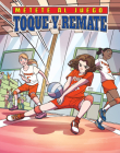 Toque Y Remate (Set and Spike) Cover Image
