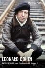 Leonard Cohen, Untold Stories: From This Broken Hill, Volume 2 (Leonard Cohen, Untold Stories series #2) Cover Image