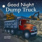 Good Night Dump Truck (Good Night Our World) Cover Image