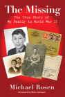 The Missing: The True Story of My Family in World War II Cover Image