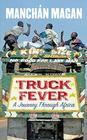 Truck Fever: A Journey Through Africa Cover Image