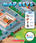 Map Keys (Rookie Read-About Geography: Map Skills) Cover Image