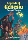 Legends of Genesia: Force of Zaelyn Cover Image