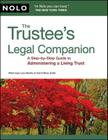 Trustee's Legal Companion, The: A Step-by-Step Guide to Administering a Living Trust Cover Image
