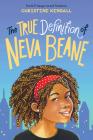 The True Definition of Neva Beane Cover Image