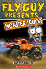 Fly Guy Presents: Monster Trucks (Scholastic Reader, Level 2) Cover Image