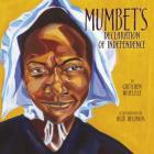 Mumbet's Declaration of Independence Cover Image
