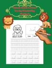 Animals Arabic Letters Tracing Handwriting Workbook: الأبجدية A Fun Book To Practice Hand Writing In A Cover Image