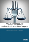 Food Systems Law: An Introduction for Non-Lawyers Cover Image